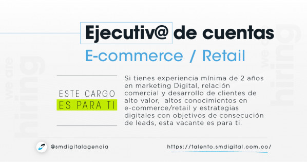 Ejecutivo de cuentas (e-commerce/retail)